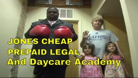 Jones' Cheap Ass Prepaid Legal and Daycare Academy